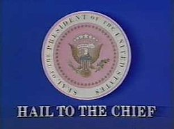 Hail to the Chief tv show.jpg