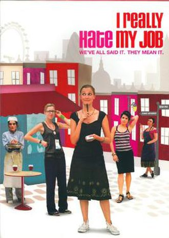I Really Hate My Job - Image: I Really Hate My Job
