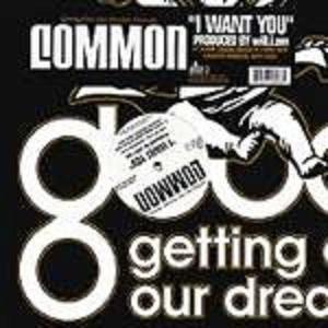 I Want You (Common song) - Image: I Want You Common