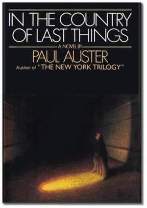 In the Country of Last Things - First US edition