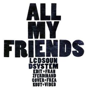 All My Friends (LCD Soundsystem song)