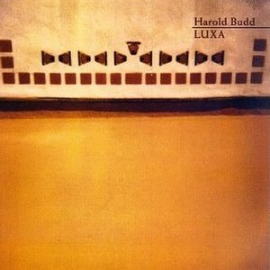 Luxa (album) - Image: Luxa (Harold Budd album) cover art