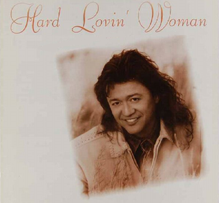 Hard Lovin Woman 1994 single by Mark Collie