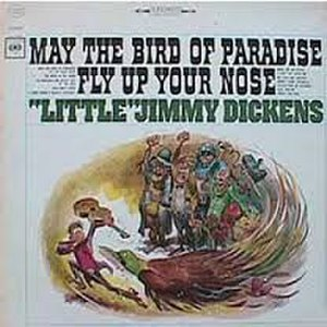 May the Bird of Paradise Fly Up Your Nose - Image: May the bird of paradise fly up your nose