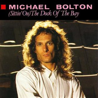 (Sittin' On) The Dock of the Bay - Image: Michael Bolton (Sittin' On) The Dock of the Bay