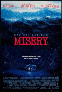 <i>Misery</i> (film) 1990 film based on the novel, directed by Rob Reiner