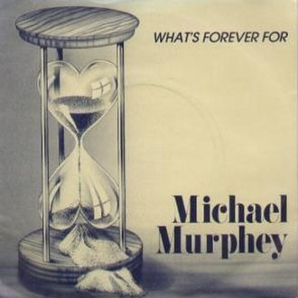 What's Forever For - Image: Murphey Whats Forever single cover