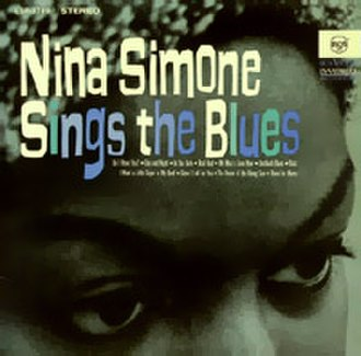 Nina Simone Sings the Blues - Image: Ninasimonesingsthebl ues