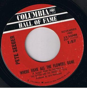 Where Have All the Flowers Gone? - Columbia Hall of Fame 45 rpm single release as 13-33088 featuring the November 1962 version. August 1965.