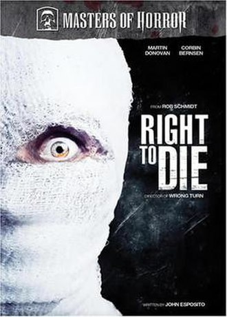 Right to Die (Masters of Horror) - Image: Rightto Die(Mastersof Horror)
