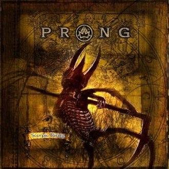 Scorpio Rising (Prong album) - Image: Scorpio rising prong