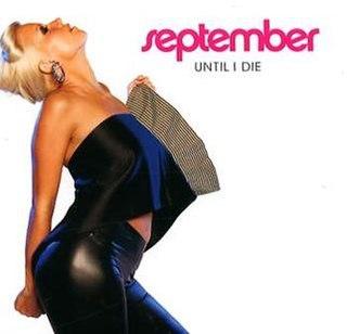 Until I Die 2008 single by September