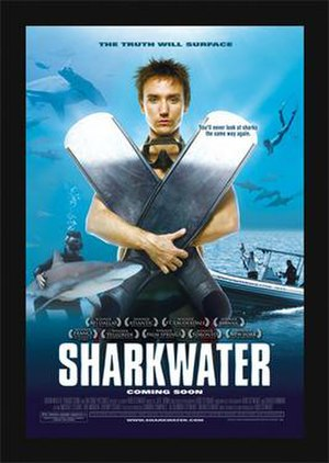 Sharkwater - Promotional poster for Sharkwater