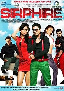 Sirphire (2012) [Punjabi] SL DM - Preet Harpal, Roshan Prince, Monica Bedi, Priyanshu Chatterjee, Karamjeet Anmol, Gurleen Chopra, Harwant Brar Mojukhera