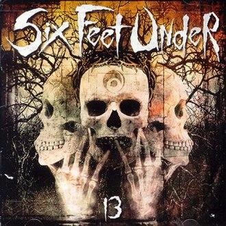 13 (Six Feet Under album) - Image: Six Feet Under 13
