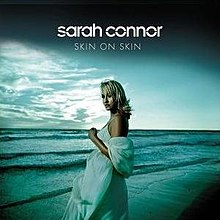 Skin On Skin Sarah Connor Song Wikipedia
