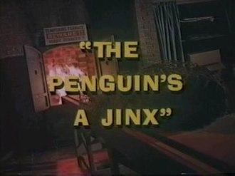 The Penguin's a Jinx - Image: The Penguins A Jinx