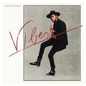 Vibes (Theophilus London album)