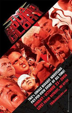 Bound for Glory (2006) - Promotional poster featuring various TNA wrestlers