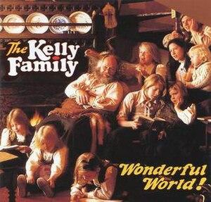 Wonderful World! (The Kelly Family album) - Image: Wonderful World! (The Kelly Family album)