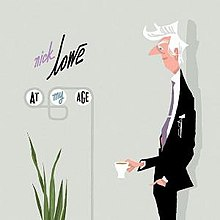 At My Age - Nick Lowe.jpg