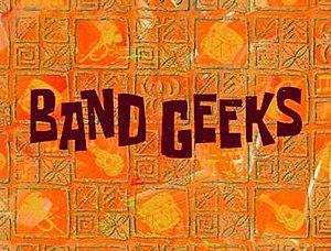 Band Geeks - Image: Band Geeks