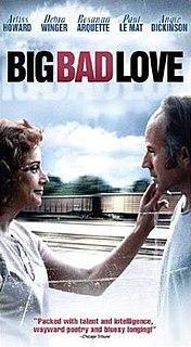 <i>Big Bad Love</i> 2001 film by Arliss Howard