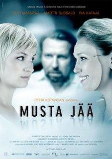 <i>Black Ice</i> (2007 film) 2007 film directed by Petri Kotwica