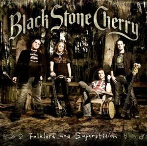 Folklore and Superstition - Image: Black stone cherry folklore and superstition