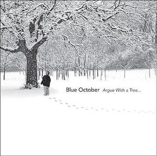 <i>Argue with a Tree...</i> 2004 live album by Blue October