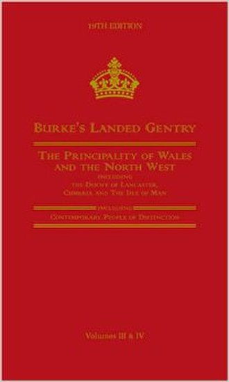 Burke's Landed Gentry - Burke's Landed Gentry: The Principality of Wales and The North West  (2006)