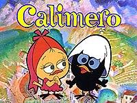 """""""Calimero"""" (1974-1975)"""