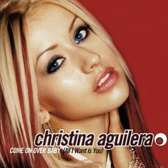 Come On Over Baby (All I Want Is You) - Image: Christina Aguilera Come On Over