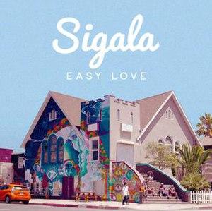 Easy Love (Sigala song) - Image: Easy Love Sigala