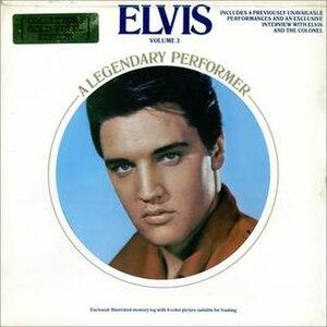 Elvis: A Legendary Performer Volume 3 - Image: Elvis A Legendary Performer Vol 3