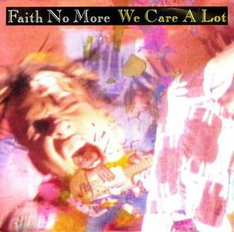 We Care a Lot (song) - Image: FNM – We Care a Lot