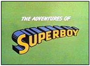 The Adventures of Superboy (TV series) - Title card from The Adventures of Superboy