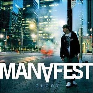 Glory (Manafest album) - Image: Glory Manafest