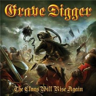 The Clans Will Rise Again - Image: Grave Digger The Clans Will Rise Again 2010
