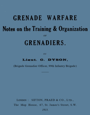 George Dyson (composer) - Dyson's first publication: notes on grenade warfare, 1915