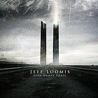 En ce moment vous écoutez quoi ? - Page 3 200px-Jeff_Loomis_-_Zero_Order_Phase