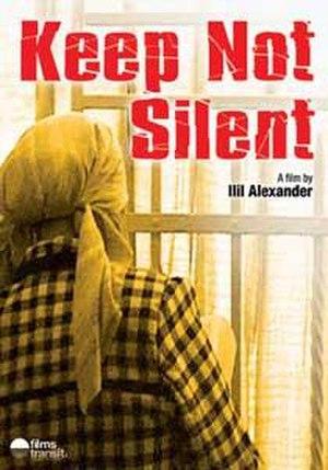 Keep Not Silent - Image: Keep Not Silent (Ilil Alexander film)