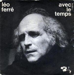 Avec le temps (Léo Ferré song) - Image: Léo Ferré Avec le temps