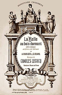<i>La belle au bois dormant</i> (Lecocq) opera with music by Charles Lecocq and a libretto by Albert Vanloo and Georges Duval