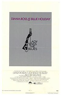 Diana Ross' film debut, the Billie Holliday biographical film Lady Sings the Blues, was a notable success.