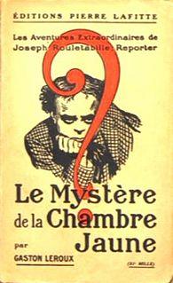 <i>The Mystery of the Yellow Room</i> novel by Gaston Leroux