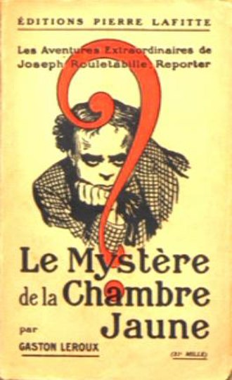 The Mystery of the Yellow Room - Cover of the 1908 first edition