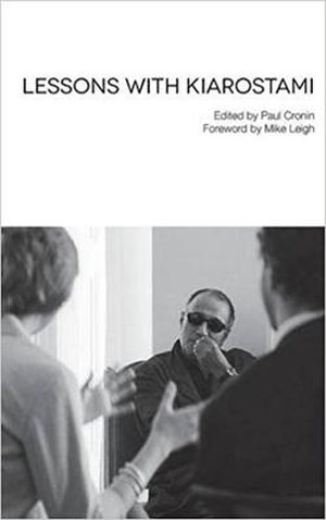 Lessons with Kiarostami - Lessons with Kiarostami's cover