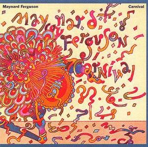 Carnival (Maynard Ferguson album) - Image: MF Carnival