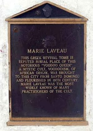 Marie Laveau - Plaque at the grave of Louisiana Voodoo Queen, Marie Laveau